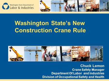 Washington State's New Construction Crane Rule