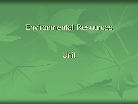 Environmental Resources Unit. Problem Area Introduction to Wildlife.