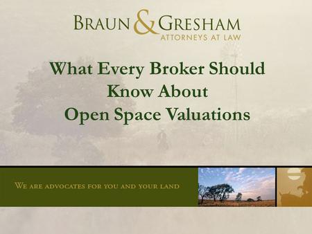 What Every Broker Should Know About Open Space Valuations.