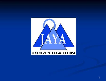 1. 2 Introduction to JAYA Corporation 8(a)/SDB Company 8(a)/SDB Company Huntsville, AL Corporate Office Huntsville, AL Corporate Office Specializing in.
