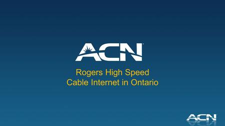 Rogers High Speed Cable Internet in Ontario. Introducing High Speed Cable in Ontario Residential High Speed Cable Internet offering with up to 60 Mbps.