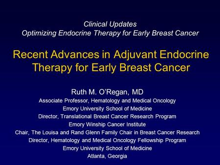 Recent Advances in Adjuvant Endocrine Therapy for Early Breast Cancer