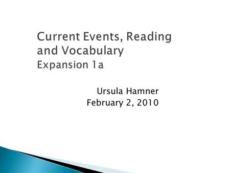 Ursula Hamner February 2, 2010.  Warm up – Phrasal Verbs  Review Articles  Word Parts  Reading Strategies  Up Front  Homework.