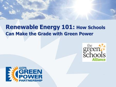 Renewable Energy 101: How Schools Can Make the Grade with Green Power.