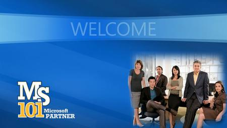 WELCOME. Kay Warren Marketing Manager WWLP Microsoft Corporation