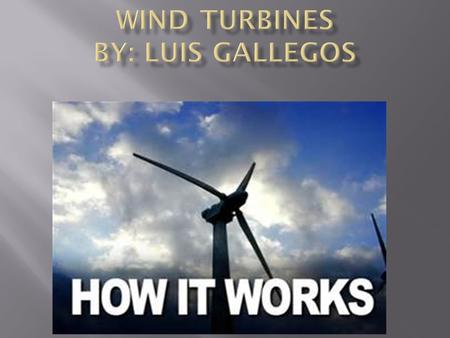 A windmill works by the blades spinning from the wind spinning the rotor creating electricity. The electricity is created because the magnets are spinning.