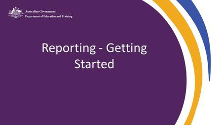 Reporting - Getting Started. Before you start essential HELP administration processes – schedule of tuition fees and census dates – request for HELP assistance.