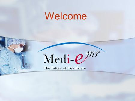 Welcome. Medi-EMR's Platform is an enterprise-class EHR solution that includes application hosting and Health Information Exchange management, a requirement.