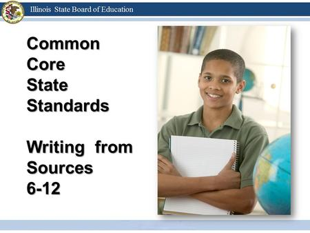 Common Core State Standards Writing from Sources 6-12