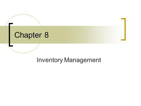 Chapter 8 Inventory Management. Introduction Chapter 8 - Inventory Management3 Radio Frequency Identification (RFID) Conventional bar codes are replaced.