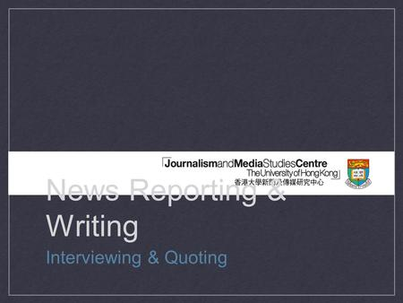 News Reporting & Writing