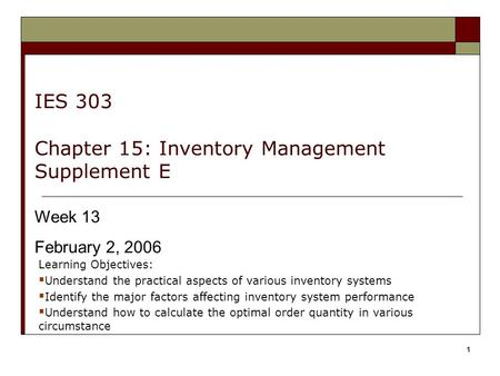 IES 303 Chapter 15: Inventory Management Supplement E