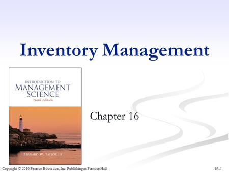 Inventory Management Chapter 16.