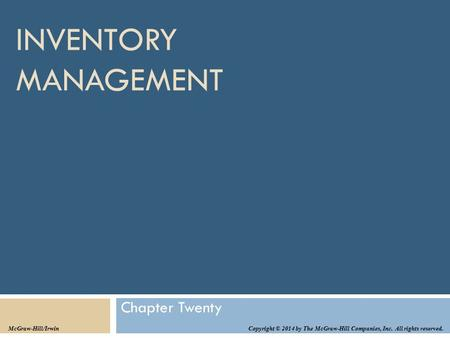 INVENTORY MANAGEMENT Chapter Twenty McGraw-Hill/Irwin