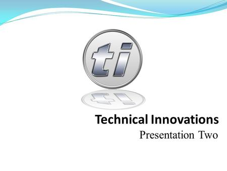 Technical Innovations Presentation Two. Overview  Data Models  Entity Relationship Diagram  Logical Database Design  Data Dictionary  Process Models.