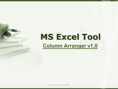 Property of Cracking Siebel MS Excel Tool Column Arranger v1.0.