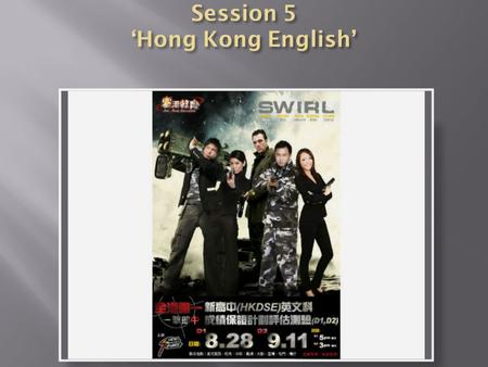  Who wants 'native speaker English' ?  Who wants 'Hong Kong English' ?  Do we have a choice at all?