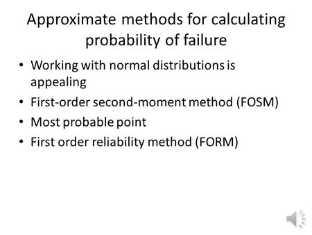 Approximate methods for calculating probability of failure