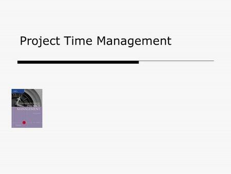 Project Time Management. 2 Importance of Project Schedules  Managers often cite delivering projects on time as one of their biggest challenges.  Fifty.