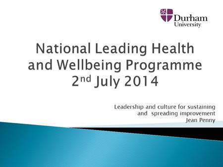 National Leading Health and Wellbeing Programme 2nd July 2014