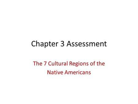 The 7 Cultural Regions of the Native Americans