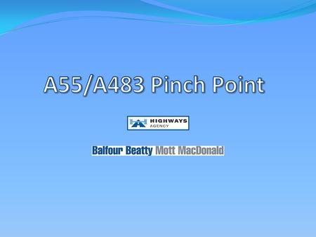 "What are ""Pinch Points"" PPinch Points are areas identified on the Highways Agency network of roads that experience high levels of congestion TThe."
