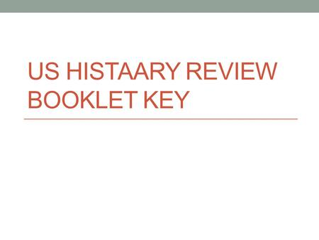 US HISTAARY REVIEW BOOKLET KEY. Day 1 Key Pg 1 New England – rocky soil, short growing season, long winters; shipbuilding, timber, whaling, fishing Middle.