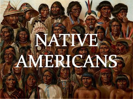 The ancestors of the present day Native Americans came to North America from Asia across the Bering Strait between 36.000 and 12.000 years ago. They were.