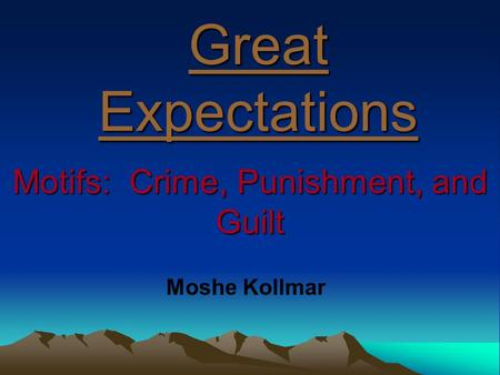 Motifs: Crime, Punishment, and Guilt