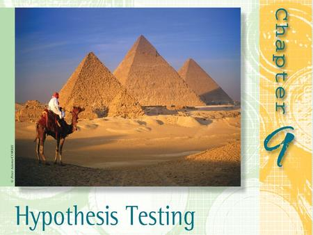 Overview 9.1 Introduction to Hypothesis Testing 9.2 OMIT