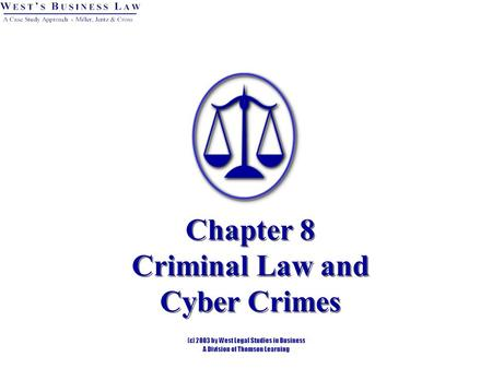 Chapter 8 Criminal Law and Cyber Crimes. 2 §1: Civil vs. Criminal Law Major differences: Civil (Tort)Criminal PreponderanceBeyond Reasonable Doubt DamagesJail.