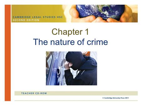 Chapter 1 The nature of crime. In this chapter, you will study the nature and meaning of crime. You will also be introduced to the different categories.