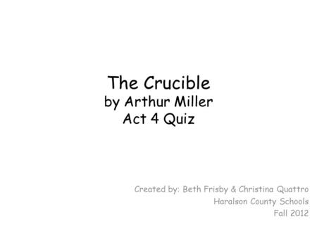Fear In The Crucible Essay