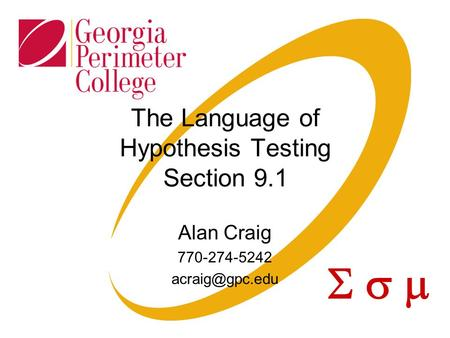 The Language of Hypothesis Testing Section 9.1