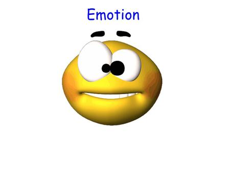 Emotion. Theories of Emotions Emotion are a mix of: Physiological activation - Physical response Expressive behaviors - Behavior Conscious experience.