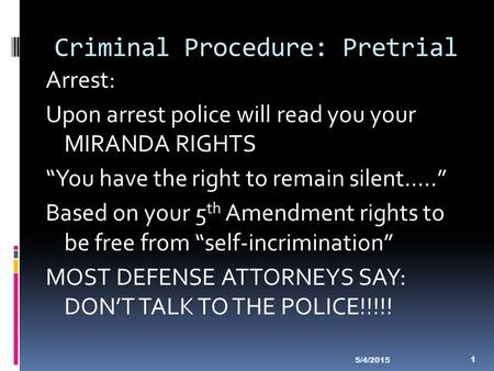 Criminal Procedure: Pretrial
