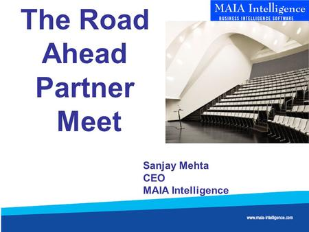 The Road Ahead Partner Meet Sanjay Mehta CEO MAIA Intelligence.