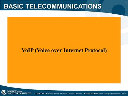 1 VoIP (Voice over Internet Protocol) BASIC TELECOMMUNICATIONS.