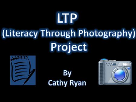 (Literacy Through Photography)