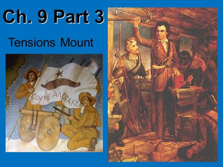 Ch. 9 Part 3 Tensions Mount. The Law of April 6, 1830 The law: 1. Outlawed immigration from the US –No more Americans could come to TX 2. Canceled all.
