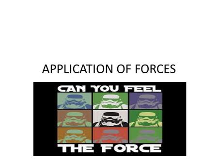 APPLICATION OF FORCES. IMPULSE Quite simply the time it takes a force to be applied to an object or body and is often related to a change in momentum.