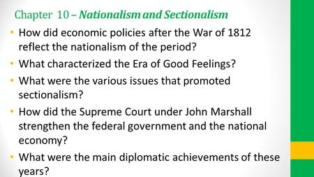 nationalism and sectionalism during the era of good feelings in the united states The united states : nationalism to sectionalism (1812-1850) the united states : nationalism to sectionalism era of good feelings.