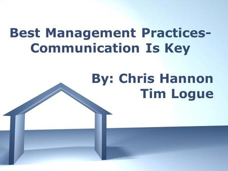 Free Powerpoint Templates Page 1 Free Powerpoint Templates Best Management Practices- Communication Is Key By: Chris Hannon Tim Logue.