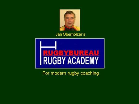For modern rugby coaching