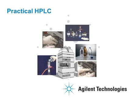 Practical HPLC. 2 In This Section, We Will Discuss: How to set up an HPLC System for a sample injection including:  Solvent Handling  Mobile Phase preparation.