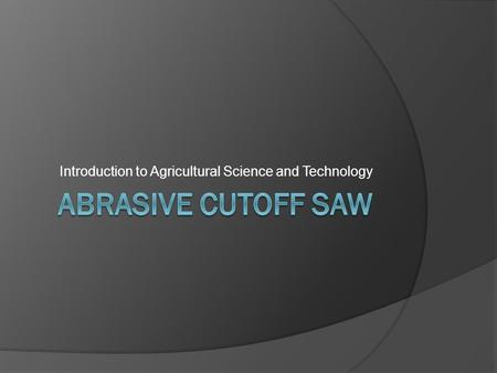 Introduction to Agricultural Science and Technology.