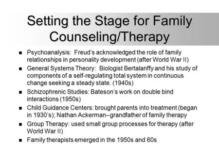 Setting the Stage for Family Counseling/Therapy