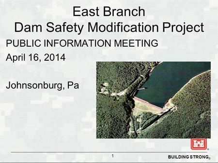 East Branch Dam Safety Modification Project