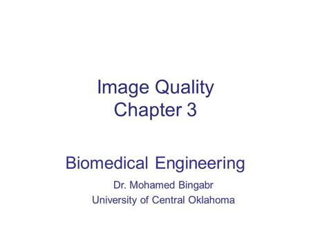 Dr. Mohamed Bingabr University of Central Oklahoma