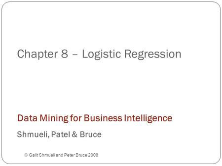 Chapter 8 – Logistic Regression